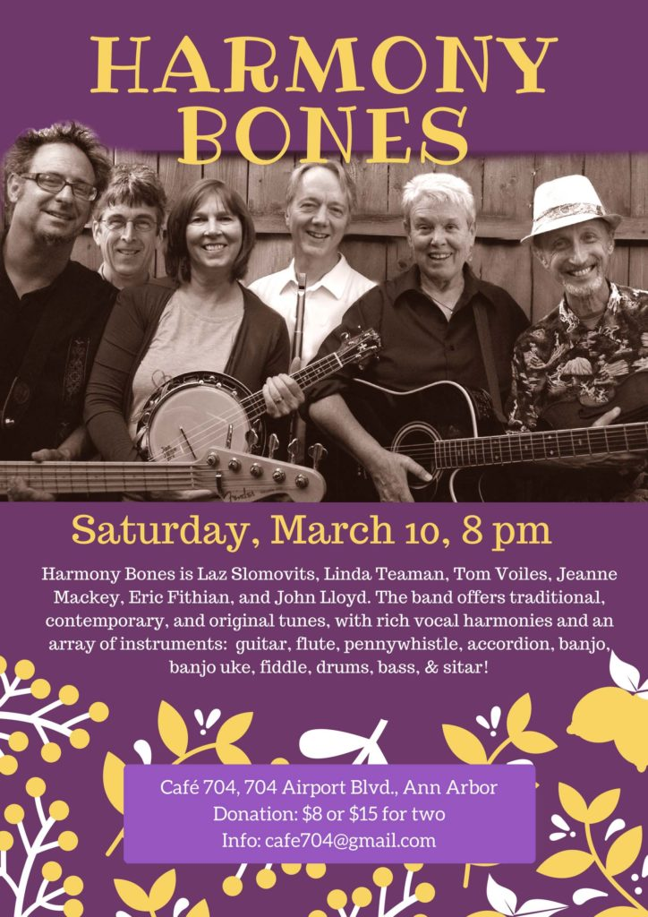 Harmony Bones Tom Voiles, Linda Teaman, Jeanne Mackey, Laz Slomovits & Eric Fithian Harmony Bones is a quintet of Ann Arbor folk music veterans who offer traditional, contemporary and original folk songs. Rich vocal harmonies and an array of instruments -- guitar, mandolin, bass, flute, pennywhistle, fiddle, banjo, percussion, sitar -- that's Harmony Bones! Inspired by an acupuncture point that harmonizes imbalances and promotes clarity, the band's name reflects their love of harmonies you can feel in your bones!