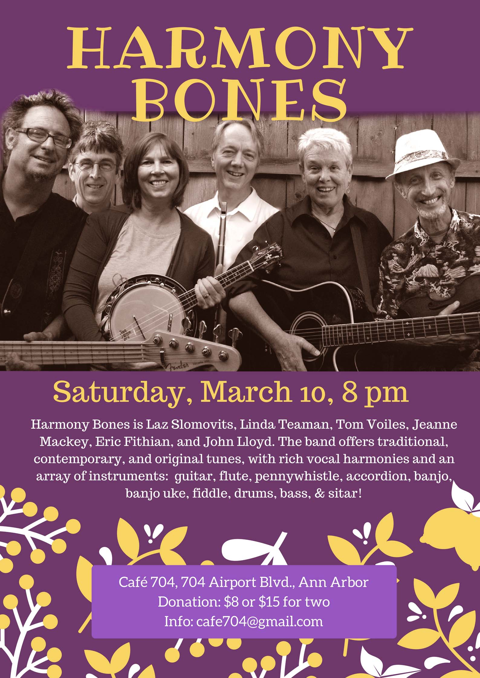 Harmony Bones performs at Cafe 704 March 10 at 8:00 p.m.
