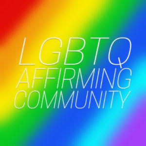GBTQ Affirming Community