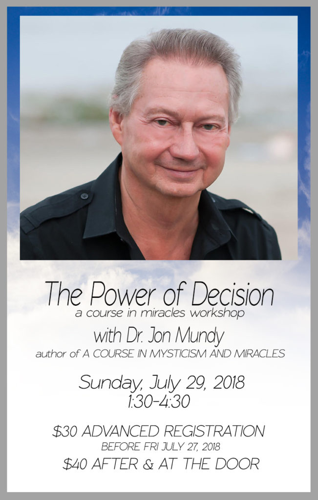 The Power of Decision Workshop with Jon Mundy